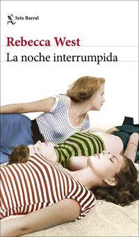 Noche Interrumpida, La (los Aubrey 2) - Rebecca West