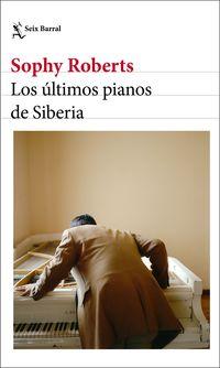 ULTIMOS PIANOS DE SIBERIA, LOS