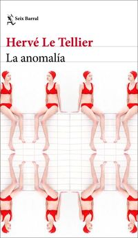 La anomalia - Herve Le Tellier