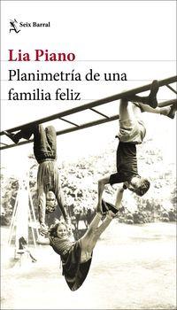 planimetria de una familia feliz - Lia Piano