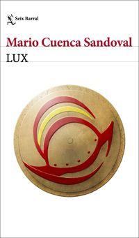 lux - Mario Cuenca Sandoval