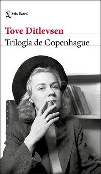 trilogia de copenhague - Tove Ditlevsen