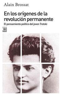 EN LOS ORIGENES DE LA REVOLUCION PERMANENTE - EL JOVEN TROTSKI