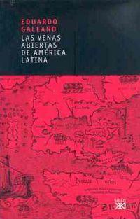 VENAS ABIERTAS DE AMERICA LATINA, LAS