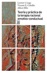 Teoria Y Practica De La Terapia Racional Emotivo-Conductual - Leonor I. Vega / Vicente E. Caballo / Albert Ellis