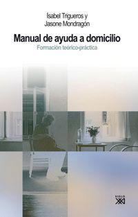 MANUAL DE AYUDA A DOMICILIO - FORMACION TEORICO-PRACTICA (4ª ED)