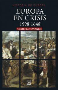 HISTORIA DE EUROPA - EUROPA EN CRISIS (1598-1647)