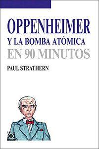OPPENHEIMER Y LA BOMBA ATOMICA EN 90 MINUTOS