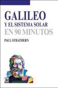 Galileo Y El Sistema Solar En 90 Minutos - Paul Strathern