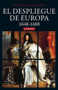 Despliegue De Europa, El (1648-1688) - John Stoye
