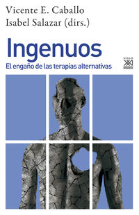 INGENUOS - EL ENGAÑO DE LAS TERAPIAS ALTERNATIVAS