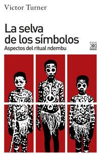 SELVA DE LOS SIMBOLOS, LA - ASPECTOS DEL RITUAL NDEMBU
