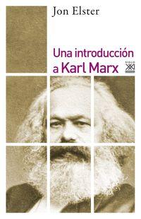 INTRODUCCION A KARL MARX, UNA