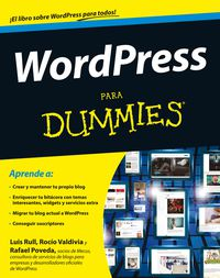 Wordpress Para Dummies - Luis Rull / Rocio Valdivia / Rafael Poveda