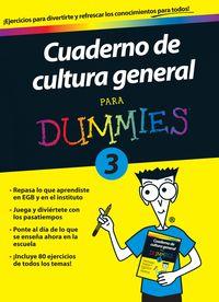 CUADERNO DE CULTURA GENERAL 3 PARA DUMMIES