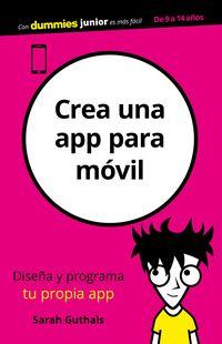 Crea Una App Para Movil - Sarah Guthals