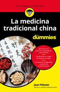 MEDICINA TRADICIONAL CHINA PARA DUMMIES, LA