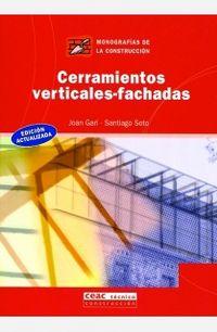 Cerramientos Verticales Fachadas - Joan Gari / Santiago Soto