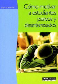 COMO MOTIVAR A ESTUDIANTES PASIVOS Y DESINTERESADOS