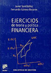 (4ª ed) ejercicios de teoria y politica financiera - Javier Santibañez Gruber / Fernando Gomez Bezares