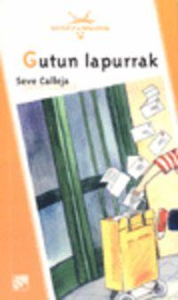 Gutun Lapurrak - Seve Calleja