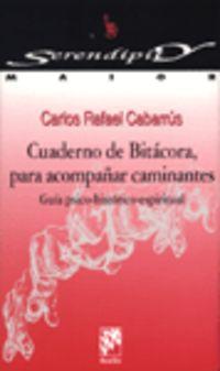 Cuaderno De Bitacora Para Acompañar Caminantes - Guia Psico-Historico-Espiritual - Carlos Cabarrus
