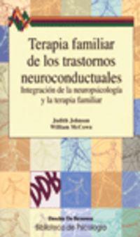 TERAPIA FAMILIAR DE LOS TRASTORNOS NEUROCONDUCTUALES