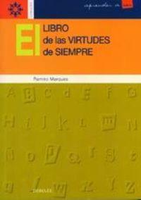 El libro de las virtudes de siempre - Ramiro Marques