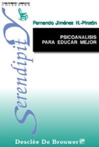 PSICOANALISIS PARA EDUCAR MEJOR