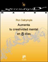 Aumenta Tu Creatividad Mental En 8 Dias - Ron Dalrymple