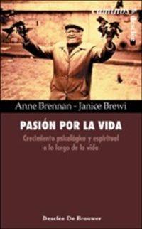 PASION POR LA VIDA - CRECIMIENTO PSICOLOGICO Y ESPIRITUAL A LO LARGO DE LA VIDA