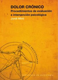 DOLOR CRONICO - PROCEDIMIENTOS DE EVALUACION E INTERVENCION PSICOLOGICA