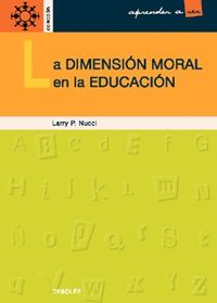 DIMENSION MORAL EN LA EDUCACION, LA