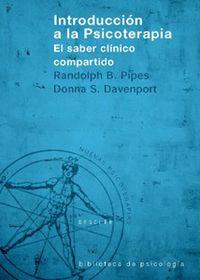INTRODUCCION A LA PSICOTERAPIA - EL SABER CLINICO COMPARTIDO