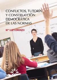 CONFLICTOS, TUTORIA Y CONSTRUCCION DEMOCRATICA DE LAS NORMAS