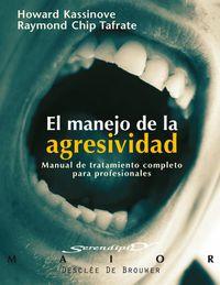 MANEJO DE LA AGRESIVIDAD, EL - MANUAL DE TRATAMIENTO COMPLETO PROFESIO