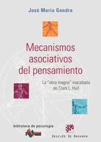 MECANISMOS ASOCIATIVOS DEL PENSAMIENTO - LA OBRA MAGNA DE CLARK L. HULL