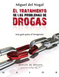 TRATAMIENTO DE LOS PROBLEMAS DE DROGAS, EL