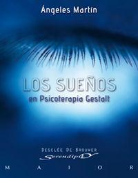 Los sueños en psicoterapia gestalt - Angeles Martin