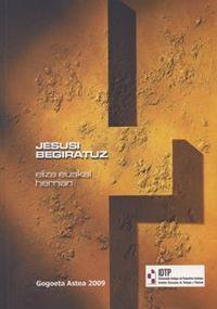 JESUSI BEGIRATUZ ELIZA EUSKAL HERRIAN