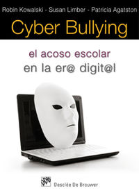 CYBER BULLYING - EL ACOSO ESCOLAR EN LA ERA DIGITAL