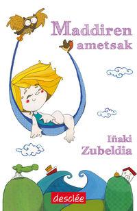 Maddiren Ametsak - Iñaki Zubeldia