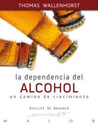 DEPENDENCIA DEL ALCOHOL, LA