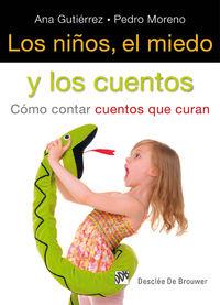 NIÑOS, EL MIEDO Y LOS CUENTOS, LOS