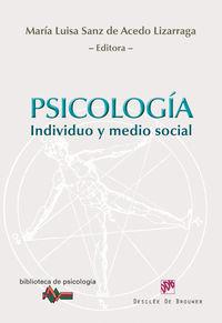 Psicologia - Individuo Y Medio Social - Mª Luisa Sanz De Acedo