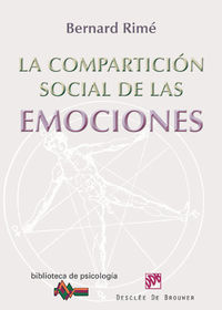 COMPARTICION SOCIAL DE LAS EMOCIONES, LA