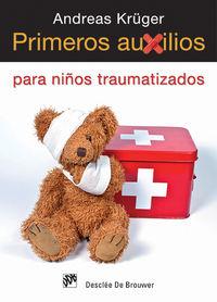 Primeros Auxilios Para Niños Traumatizados - Andreas Kruger