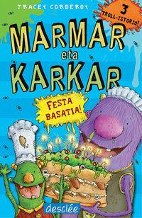 Marmar Eta Karkar - Festa Berezia - Tracey Corderoy