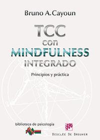 TERAPIA COGNITIVO-CONDUCTUAL CON MINDFULNESS INTEGRADO - PRINCIPIOS Y PRACTICA