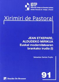 JEAN ETXEPARE, ALDUDEKO MIRIKUA I